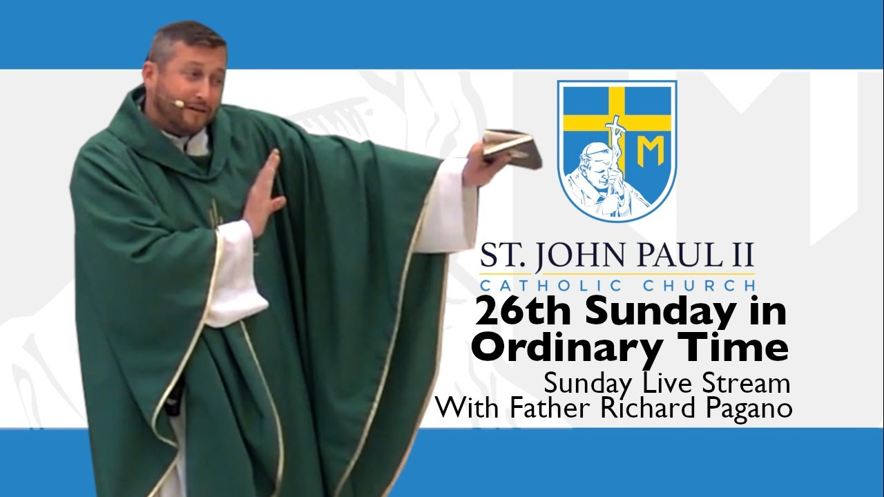 Download SJP2-26th Sunday in Ordinary Time with Father Richard Pagano