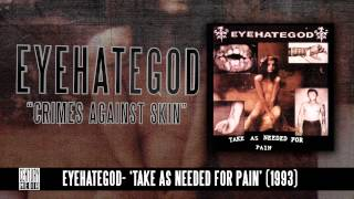 eyehategod - Crimes Against Skin (Album Track)