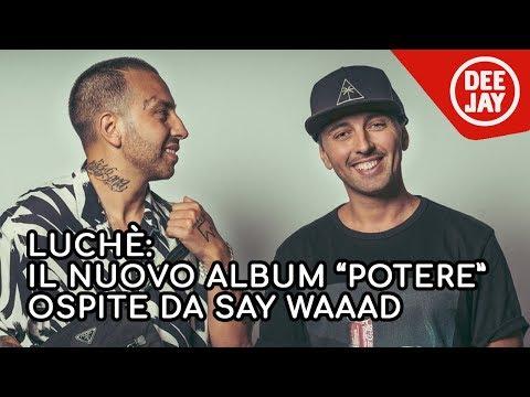 """Luchè presenta il nuovo album """"Potere"""" a Radio Deejay"""