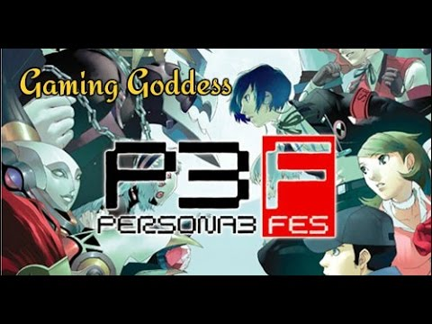 *Gaming Goddess* Persona 3 FES Review