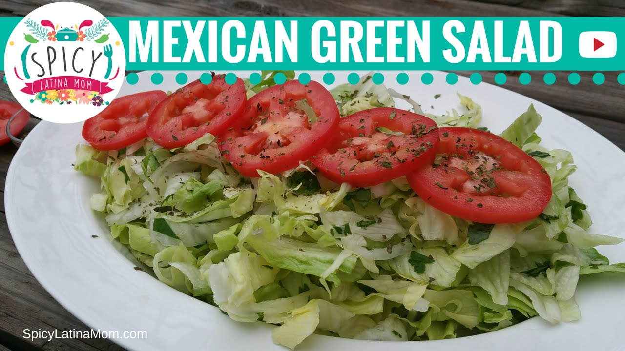 Easy Green Salad Recipe Mexican Food Spicy Latina Mom Youtube