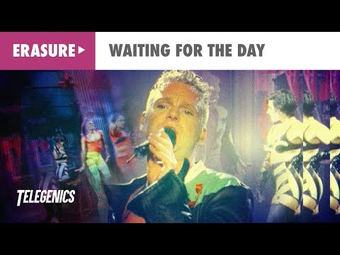Erasure - Waiting For The Day (Promo Music Video)