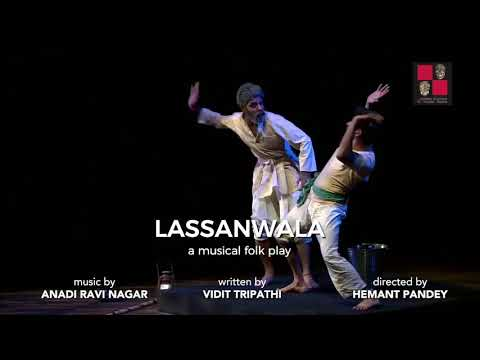 "Lassanwala ""A musical folk play"""