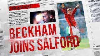 David Beckham to take stake in Salford City Football Club!