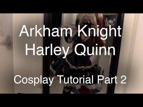 Cosplay Tutorial   Arkham Knight Harley Quinn   Part 2