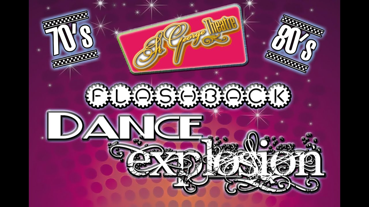 70 S 80 S Flashback Dance Explosion November 16th 2013 The St