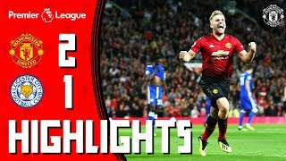HIGHLIGHTS | Manchester United 2-1 Leicester | Pogba and Shaw fire the Reds to Victory!