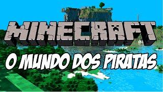 Minecraft - Mundo dos Piratas