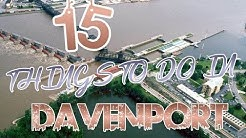 Top 15 Things To Do In Davenport, Iowa