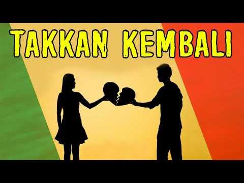 Manja Manja Rasta _ Takkan Kembali | Reggae Indonesia