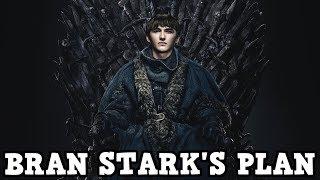Game of Thrones Season 8 - Bran Stark's Secret Plan