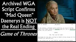 "Archived WGA Script Confirms ""Mad Queen Daenerys"" is NOT the Real Ending - Game of Thrones (Intro)"