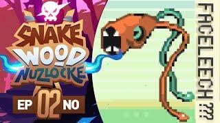 FACELEECHH?! - Pokémon Snakewood Nuzlocke w/ FeintAttacks! Episode #02
