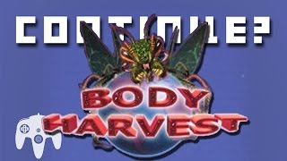 Body Harvest (N64) - Continue?