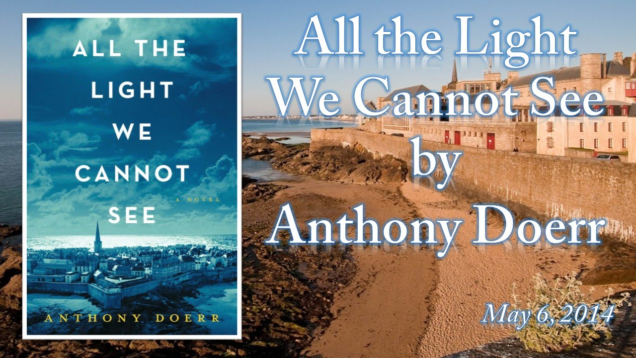 All The Light We Cannot See Anthony Doerr Epub Review