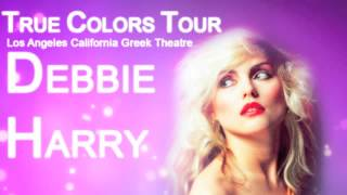 Debbie Harry - French Kissin In The USA ( True  Colors Tour 18/06/2007 )