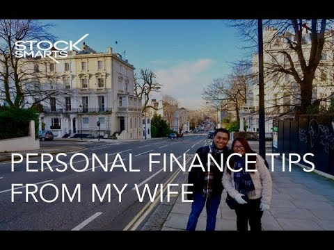 PERSONAL FINANCE TIPS FROM MY WIFE