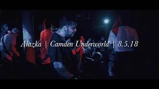 Alazka | Everything | Camden Underworld | 8/5/18 | Live Show Montage