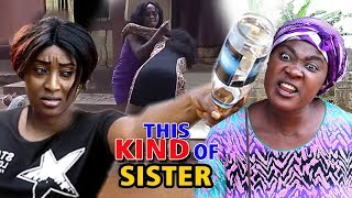 This Kind Of Sister Season 1&2.....Mercy Johnson 2019 Latest Nigerian Nollywood Full Movie HD