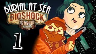 Bioshock Infinite: Burial at Sea [Part 1] - The Girl