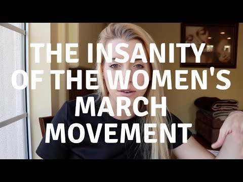 The INSANITY of the WOMEN'S MARCH