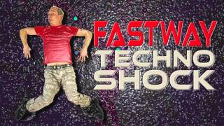 Fastway - NUMBER ONE - (CUT) TECHNO VERSION