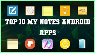 Top 10 My Notes Android App   Review screenshot 3