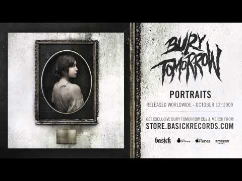 BURY TOMORROW - Portraits (Official HD Audio - Basick Records)