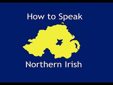 How to Speak Northern Irish