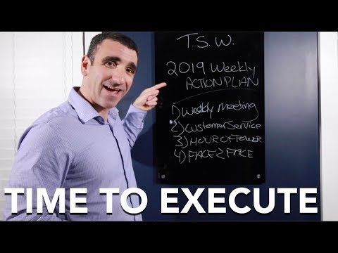 Your 2019 Weekly ACTION Plan - Time To Execute