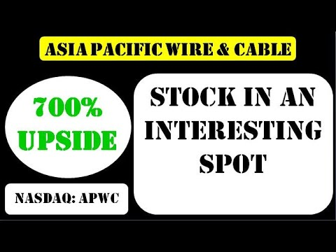 Asia Pacific Wire & Cable Stock in an interesting spot - apwc stock