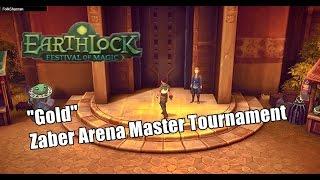 "Earthlock ""Festival of Magic"" - Gold Zaber Arena Master Tournament | Cap20"