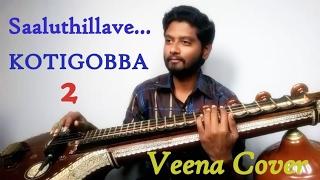 Download Hindi Video Songs - Saaluthillave | Kotigobba 2 | Veena Cover | Mahesh Prasad