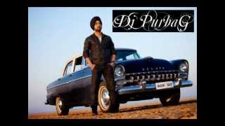 KHARKU MIX - BRAND NEW 2012 - DJ PURBAG (DILJIT - BACK TO BASICS)