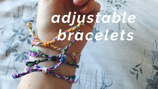 how to make your bracelets adjustable!