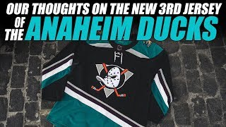 Our Thoughts the Anaheim Ducks 3rd Jersey