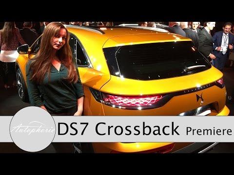 2018 DS7 Crossback Weltpremiere und Ersteindruck des neuen Mittelklasse-SUV - Autophorie