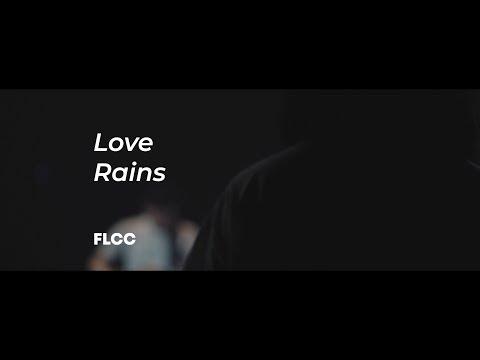 Download Love Rains Acoustic Version - FLCC  Mp4 baru