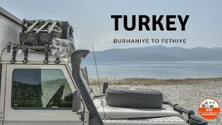 Overlanding Europe and Turkey. EP 2. Burhaniye To Fethiye (Coastal)