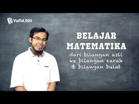 Logika Matematika Dasar Bilangan Asli Menuju Bilangan Cacah dan Bulat (seri 010)