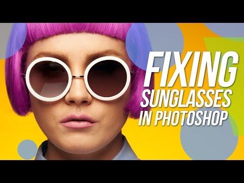 How To Fix Sunglasses - Photoshop Tutorial