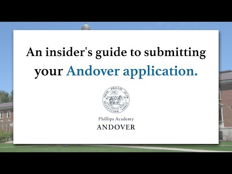 The Insider's Guide to Submitting Your Andover Application