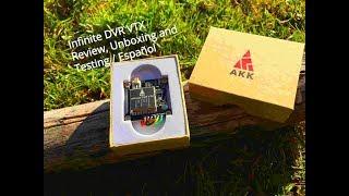 AKK INFINITE DVR VTX / Unboxing, Review & Testing En Español