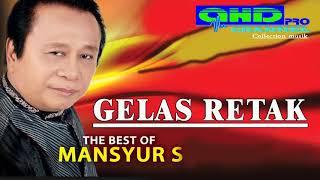 GELAS RETAK  ( MANSYUR S)
