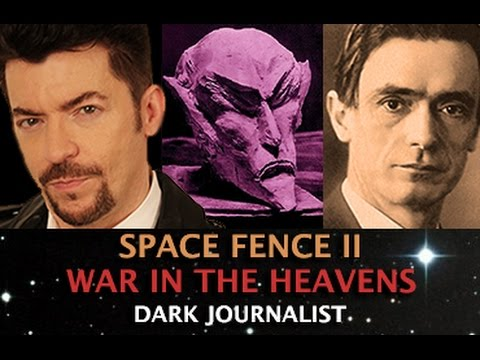 SPACE FENCE II - AHRIMAN WAR IN THE HEAVENS! DARK JOURNALIST & ELANA FREELAND