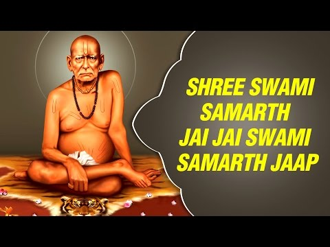 Shree Swami Samarth Jay Jay Swami Samarth Jaap  - Shree Swami Samarth Song by shridhar Phadke