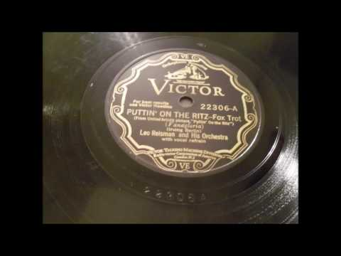 Leo Reisman and his Orchestra (w. Bubber Miley) Puttin' on the Ritz (1930)