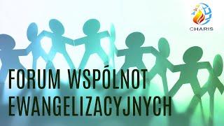 Forum Wspólnot Ewangelizacyjnych cz. 1 Uwielbienie