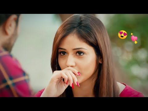 💘Love Feeling💘Romantic💘Whatsapp Status Video💘2019||Filmi Status Videos