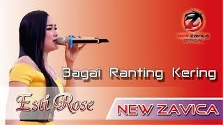 Bagai Ranting Kering - Esti Rose || New Zavica
